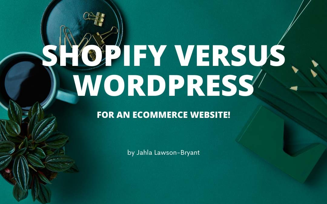 Shopify vs WordPress: How To Decide Which Ecommerce Platform Is Best For You?